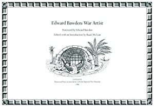 EDWARD BAWDEN: War Artist. Foreword by Edward Bawden, Edited with an Introduction by Ruari McLean.