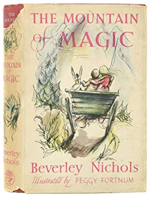 The Mountain of Magic. A Romance for Children. Illustrated from drawings by Peggy Fortnum.