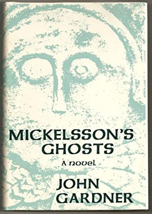 Mickelsson's Ghosts: A Novel: Gardner, John