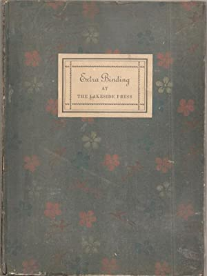 Extra Binding at Lakeside Press Chicago: R.R. Donnelley & Sons Company