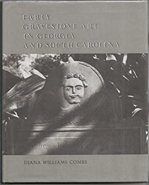 Early Gravestone Art in Georgia and South Carolina: Combs, Diana Williams