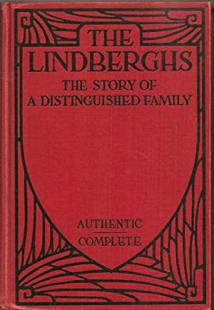 The Lindberghs: the story of a distinguished: O'Brien, P[atrick] J[oseph]