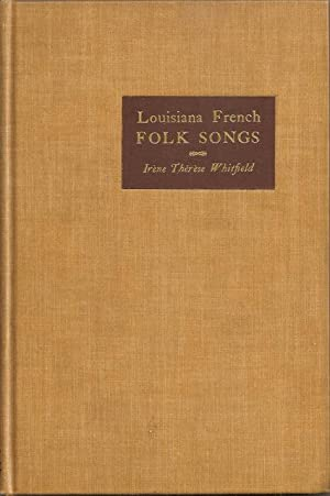 Louisiana French Folk Songs: Whitfield, Irene Therese