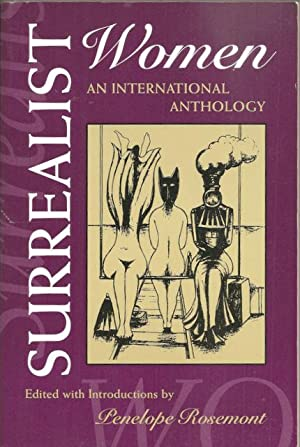 Surrealist Women: An International Anthology (The Realist Revolution Series): Rosemont, Penelope, ...