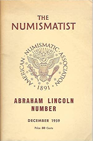 The Numismatist December 1959 Vol. 72 No. 12 Abraham Lincoln Number: Bradfield, Elston G.