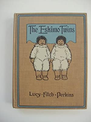 The Eskimo Twins: Perkins, Lucy Fitch