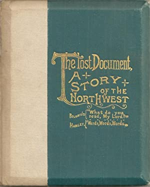 The Lost Document: A Story of the Northwest: Graham, A. J.
