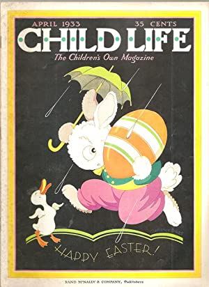 Child Life The Children's Own Magazine April 1933 Vol XII No. IV: Barrows, Marjorie, ed.