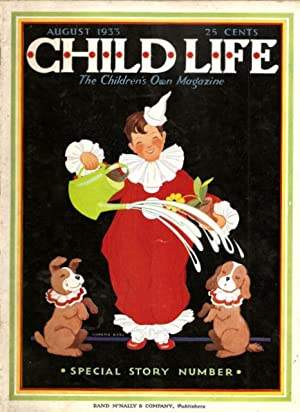 Child Life The Children's Own Magazine Special Story Issue August 1933 Vol XII No. VIII: ...