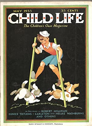 Child Life The Children's Own Magazine May 1933 Vol. XII No. V: Barrows, Marjorie, ed.