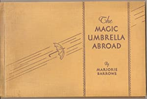 The Magic Umbrella Abroad: Barrows, Marjorie; decorations by John Dukes McKee