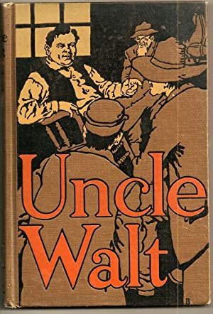 Uncle Walt: The Poet Philosopher: Uncle Walt [Walt