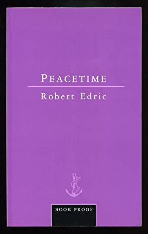Peacetime; PROOF (Booker Prize): Edric, Robert