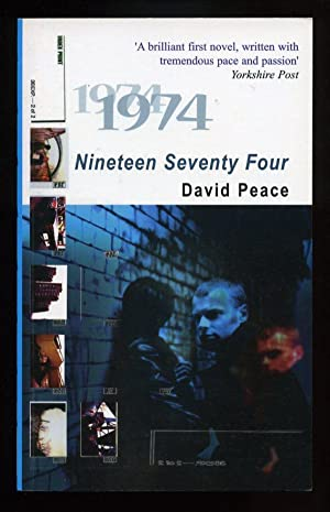 Nineteen Seventy Four; SIGNED 1st/1st: Peace, David