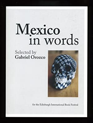 Mexico in Words; SIGNED 1st./1st: selected by Gabriel Orozco