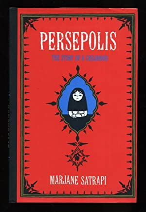 peresepolis the story of a childhood Our reading guide for persepolis: the story of a childhood by marjane satrapi includes a book club discussion guide, book review, plot summary-synopsis and author bio.