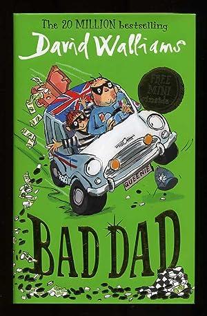 Bad Dad; SIGNED 1st/1st: Walliams, David