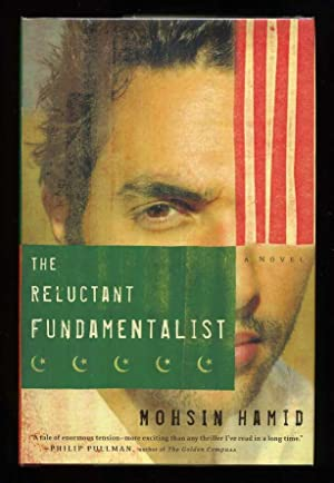 The Reluctant Fundamentalist; SIGNED 1st/1st: Hamid, Mohsin