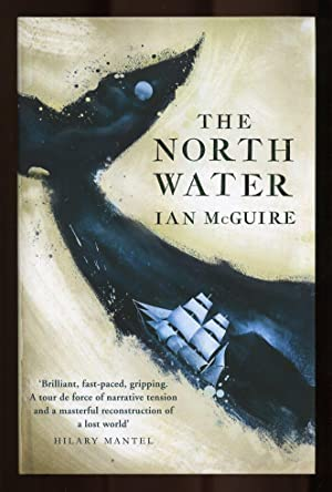 The North Water; SIGNED & DATED 1st/1st: McGuire, Ian
