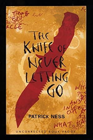The Knife of Never Letting Go; SIGNED: Ness, Patrick