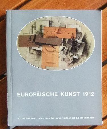 Europäische Kunst 1912 : Zum 50. Jahrestag: Osten, Gerd von