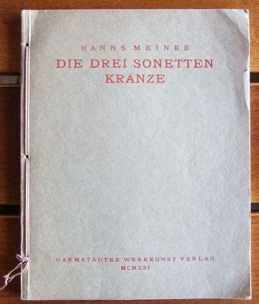 Die drei Sonettenkränze. Mit WIDMUNG des Autors.: Meinke, Hanns: