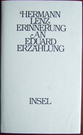 Erinnerung an Eduard : Erzählung.: Lenz, Hermann: