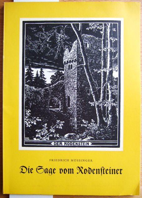 Die Sage vom Rodensteiner : Verbreitung, Motive: Mössinger, Friedrich: