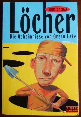 Löcher. Die Geheimnisse Von Green Lake