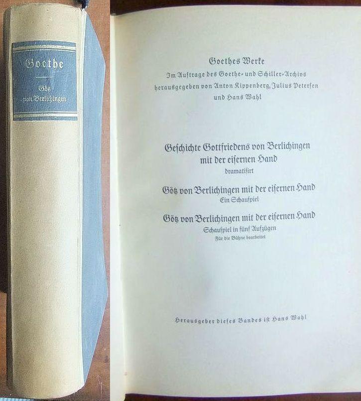 Geschichte Gottfriedens von Berlichingen mit der eisernen: Goethe: