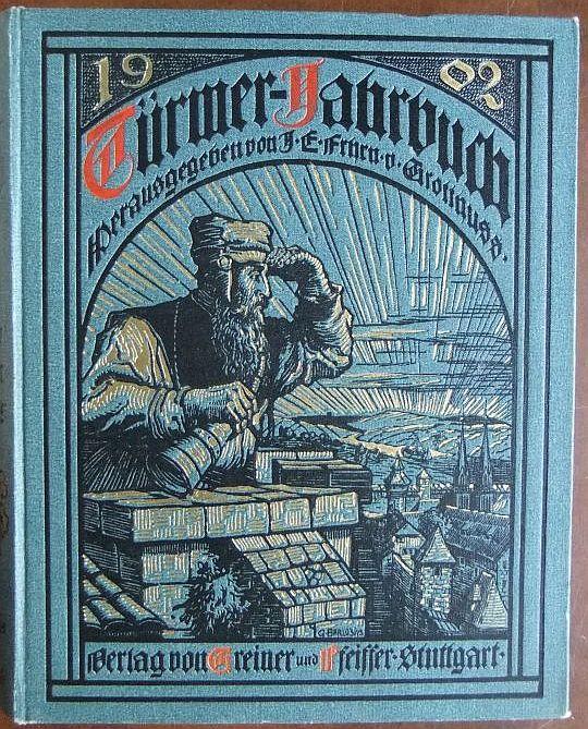 Türmer-Jahrbuch 1902. Buchschmuck: Georg Barlösiuus, Leitung der künstlerischen Ausstattung: Wolfgang von Oettingen.