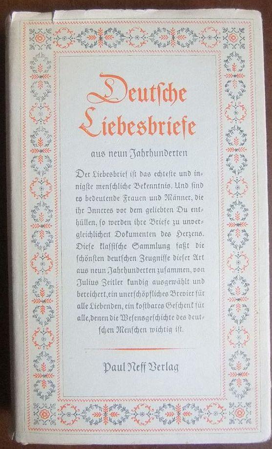Deutsche Liebesbriefe. Ges. u. hrsg.: Zeitler, Julius: