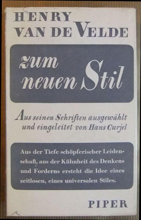 Zum neuen Stil. Aus seinen Schriften ausgewählt: Velde, Henry van