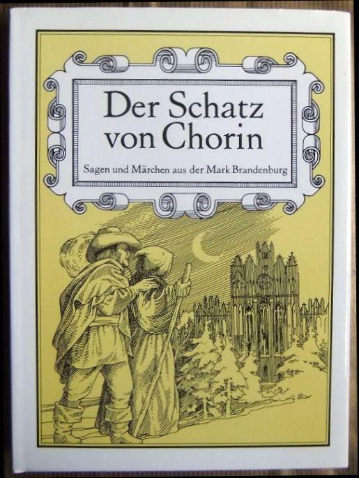 Der Schatz Von Chorin Sagen Und Märchen