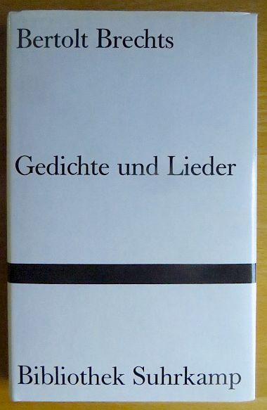 Gedichte und Lieder] Bertolt Brechts Gedichte und: Brecht, Bertolt: