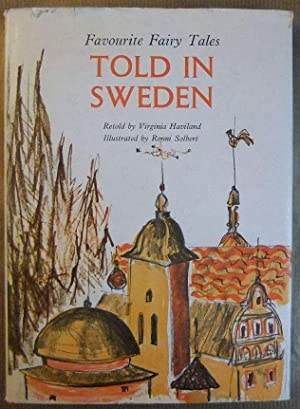 Favourite Fairy Tales Told in Sweden Retold: Haviland, Virginia: