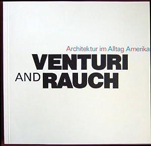 Venturi and Rauch : Architektur im Alltag: Moos, Stanislaus von