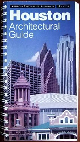 Houston Architectural Guide : Text by Stephen: Fox, Stephen: