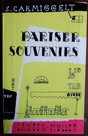 Pariser Souvenirs. Simon Carmiggelt. Aus d. Holländ.: Carmiggelt, Simon und