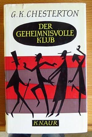 Der geheimnisvolle Klub. G. K. Chesterton. [Aus: Chesterton, Gilbert K.