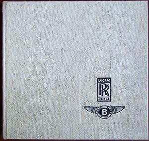 Die Geschichte der Marken Rolls-Royce und Bentley.: Roßfeldt, Klaus-Josef: