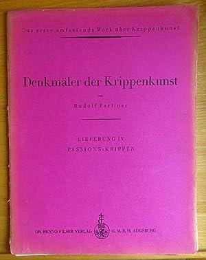 Denkmäler der Krippenkunst. Lieferung IV. Passions-Krippen: Berliner, Rudolf: