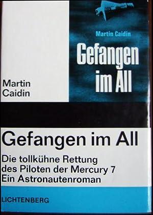 Gefangen im All : Wagnis ohne Beispiel.: Caidin, Martin:
