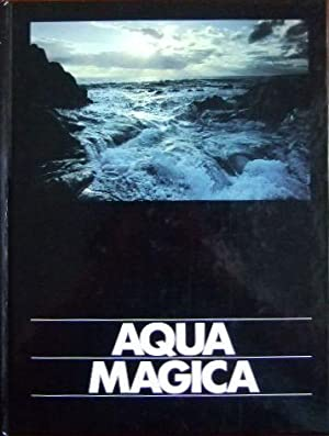 Aqua Magica. With photographic illustrations by Anselm Spring and text contributions by Friedrich...