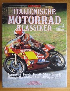 Italienische Motorrad-Klassiker; Teil: Bd. 2., Rennmaschinen. (Schrader-Motor-Album