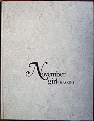 November girl. Haskins. [Text von Desmond Skirrow]