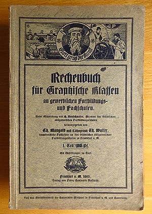 Rechenbuch f. graphische Klassen an gewerblichen Fortbildungs-: Mangold, Ch. und