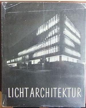 Lichtarchitektur - Licht und Farbe als raumgestaltende: Köhler, Walter und
