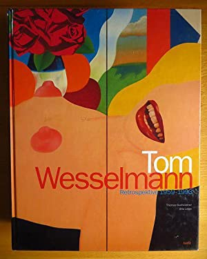 Tom Wesselmann : [this catalogue is published: Wesselmann, Tom (Ill.)