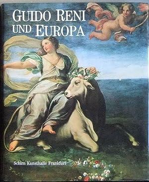 Guido Reni und Europa : Ruhm und: Ebert-Schifferer, Sybille (Hg.),